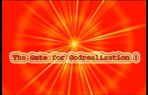 The Gateway for Godrealisation !