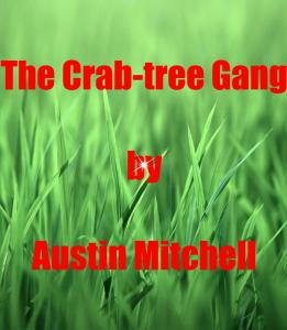 The Crab-tree Gang