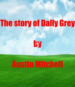 The Story of Dally Gray