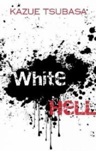 White Hell : Chapter One