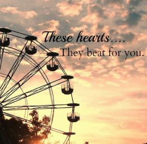 These Hearts, They Beat For You