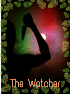 The Watcher - Part 1