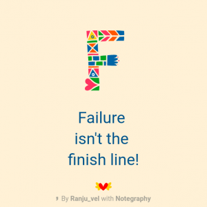 Failure isn't the finish line...