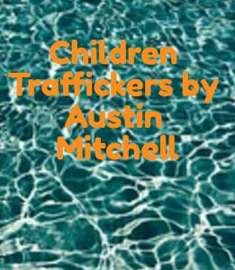 Children Traffickers