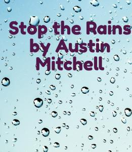 Stop the Rains