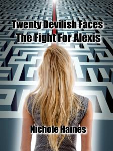 Twenty Devilish Faces The Fight For Alexis