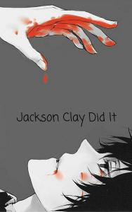 Jackson Clay Did It