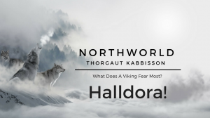 [NorthWorld] Thorgaut Kabbisson: Chapter 8 - Halldora!
