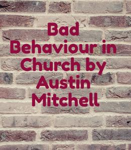Bad behavior in church