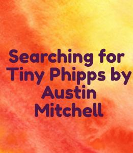 Searching for Tiny Phipps